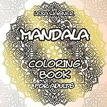Mandala - Coloring Book for Adults: 70 detailed Mandalas