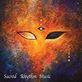 Joaquin Joe Claussell Presents The World oF Sacred Rhythm Music Part One