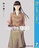 ROUTE END 7 (ジャンプコミックスDIGITAL)