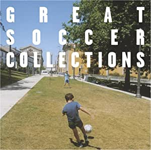 GREAT SOCCER COLLECTIONS