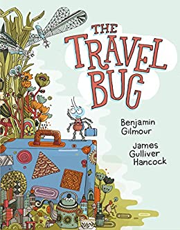 The Travel Bug by [Gilmour, Benjamin]