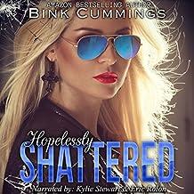 Hopelessly Shattered: Sacred Sinners MC - Texas, Chapter 1