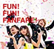FUN! FUN! FANFARE! (初回生産限定盤)+オリジナルマフラータオル+オリジナルビニール巾着袋+ステッカー付き