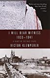 I Will Bear Witness, Volume 1: A Diary of the Nazi Years: 1933-1941 (Modern Library (Paperback))