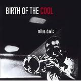 Birth Of The Cool + 11 Bonus Tracks