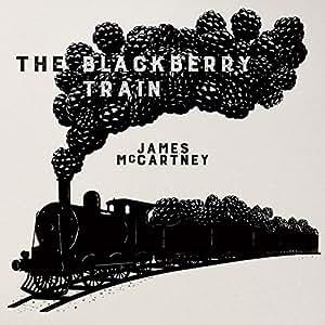 ザ・ブラックベリー・トレイン