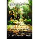 The Quest for the Crown of Thorns (The Long-Hair Saga Book 2)