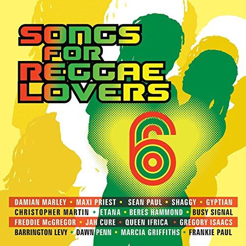 Songs For Reggae Lovers Vol. 6