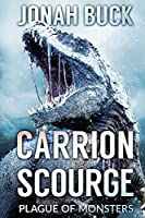 Carrion Scourge: Plague of Monsters