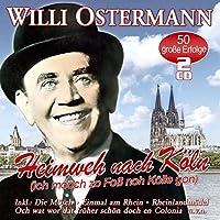 Heimweh Nach Koeln-50 Unvergessene Lieder