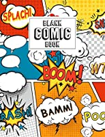 Blank Comic Book: Blank Comic Book For Kids With Variety Of Templates | Create Your Own Comics Strip | Journal Notebook Sketchbook for Drawing Sketching Doodling, Panel Layouts of Draw Super Hero Story, Gift for Boys Girls, Draw Cartoon Activity Workbook