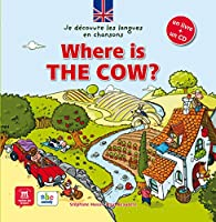 WHERE IS THE COW