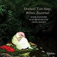 Dowland: Lute Songs; Britten: Nocturnal by Mark Padmore (2008-01-08)