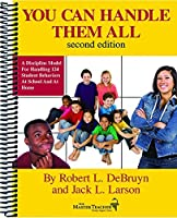 You Can Handle Them All: A Discipline Model for Handling 124 Student Behaviors at School and at Home [並行輸入品]