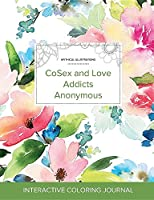 Adult Coloring Journal: Cosex and Love Addicts Anonymous (Mythical Illustrations, Pastel Floral)