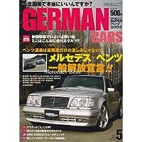 GERMAN CARS (ジャーマン カーズ) 2007年 05月号 [雑誌]