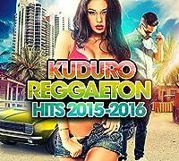 Kuduro Reggaeton Hits 2015-2016
