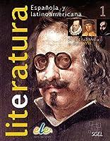 Literatura española y latinoamericana 01. Buch mit CD-ROM: De la Edad Media al Neoclasicismo
