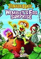 Fraggle Rock - Wembley's Egg Surprise