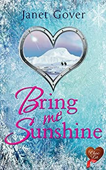 Bring Me Sunshine (Choc Lit): A lovely feel good romance by [Gover, Janet]