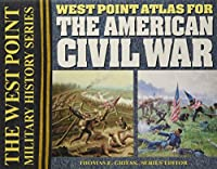 Atlas for the American Civil War (The West Point Military History Series)