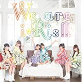 We are i☆Ris!!!