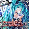 G・Tワークス VOCALOID SONG COLLECTION vol.3