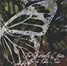 The Butterfly Effect ~In the Romeo & Juliet~ (TYPE-A)(在庫あり。)