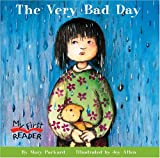 The Very Bad Day (My First Reader)