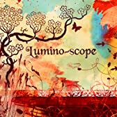 Lumino-scope