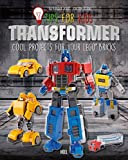Transformer: Cool Projects for Your Lego Bricks (Tips for Kids)