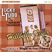 Hillbilly Fever by Lucky Tubb & The Modern Day TroubadoursTHE