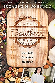 Southern Bits & Bites: Our 150 Favorite Recipes by [Johnson, Suzanne M.]