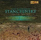 Stanchinsky: Piano Works