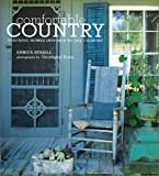 Comfortable Country: Peaceful Homes Inspired by the Country