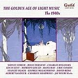 Golden Age of Light Music: The 1940's