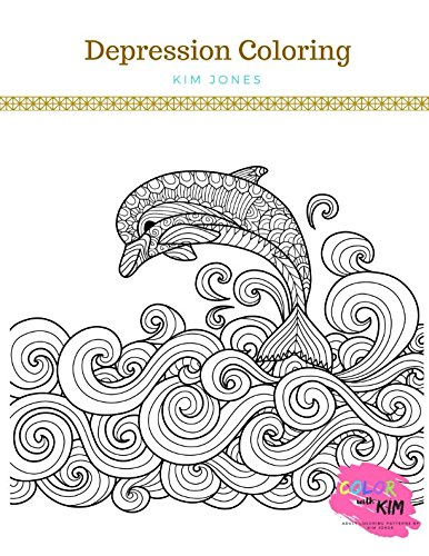 Download DEPRESSION COLORING: A Coloring Book for Depression 1983213284