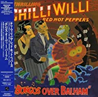 Bongos Over Balham by Chilli Willi & the Red Hot Peppers (2006-07-26)