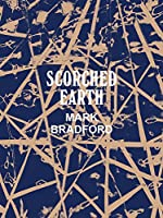 Mark Bradford: Scorched Earth