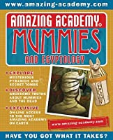 Amazing Academy: Mummies and Egyptology