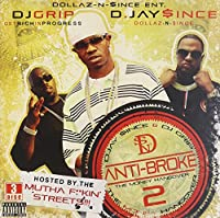 Vol. 2-Anti-Broke Dollaz-N-Since