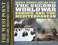 Atlas for the Second World War: Europe and the Mediterranean (West Point Military History Series)