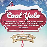 Cool Yule: A Traditional Christmas Volume One