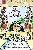 A Shakespeare Story: Antony and Cleopatra