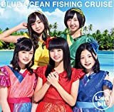 Blue Ocean Fishing Cruise