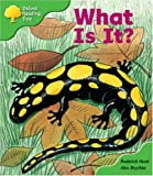 Oxford Reading Tree: Stage 2: More Patterned Stories: What is It?: Pack A