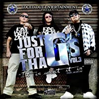 Just For Tha G's, Vol. 3: It Is What It Is