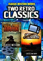 Two Retro Classic Westerns: Hell Fire Austin and Spoilers of the North【DVD】 [並行輸入品]