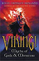 Viking!: Myths of Gods and Monsters