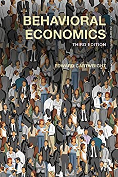 Behavioral Economics (Routledge Advanced Texts in Economics and Finance Book 30) by [Cartwright, Edward]